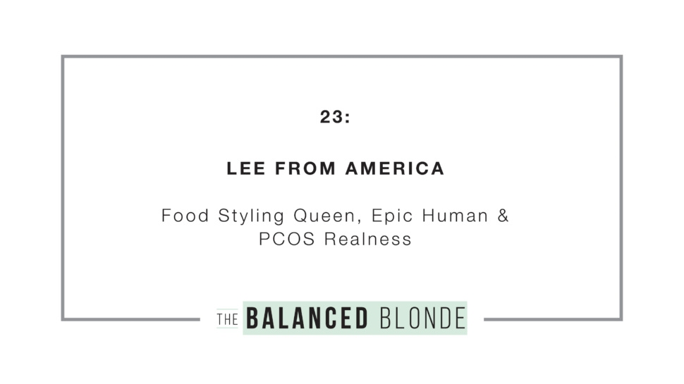 Ep  24 ft  Lee From America | The Balanced Blonde